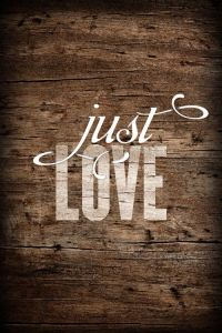 just love